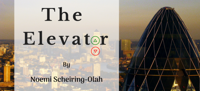 Featured image for The Elevator by Noemi Scheiring-Olah on Noemi Writes